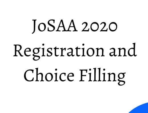 Josaa 2020 counselling procedure
