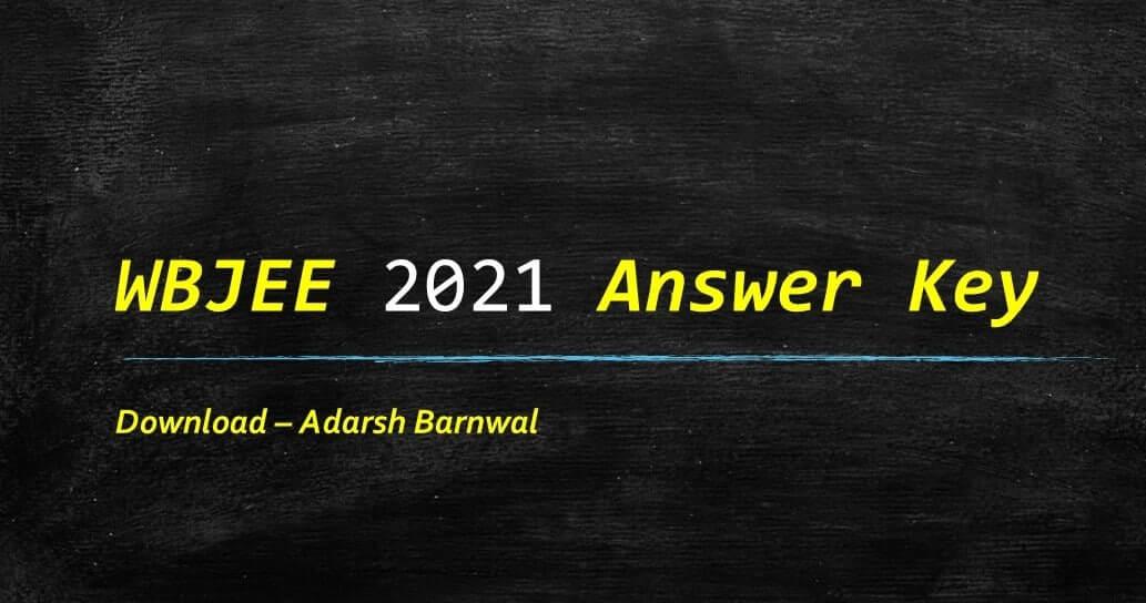 wbjee 2021 answer key
